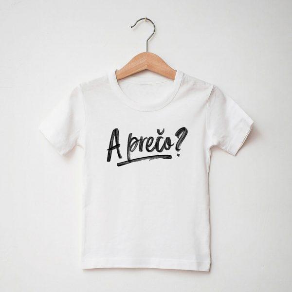 A prečo? | detské tričko