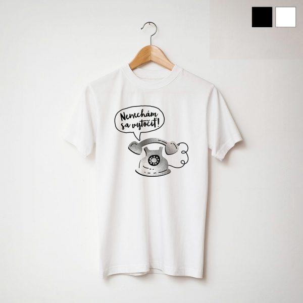 Nenechám sa vytočiť! | pánske tričko