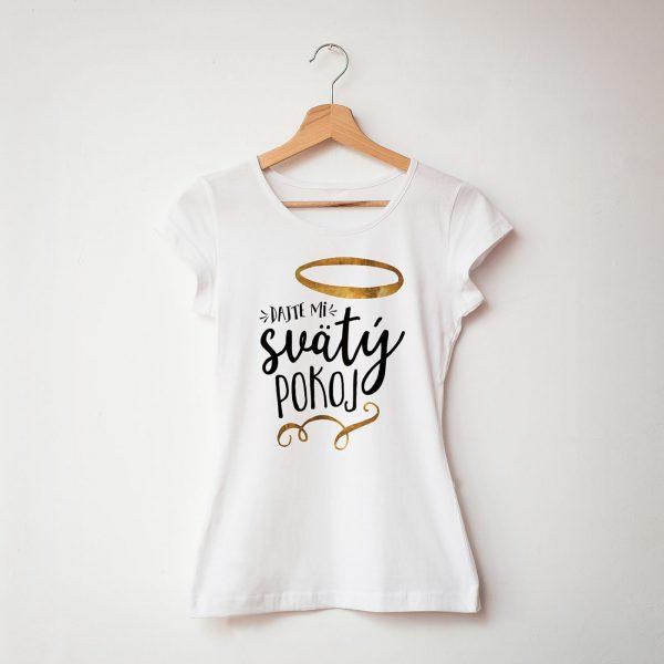 Svätý pokoj | dámske tričko