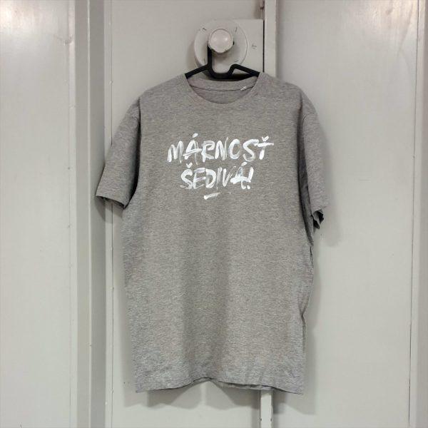 Márnosť šedivá! | pánske tričko